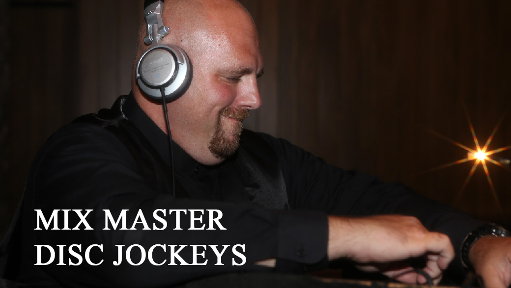 Mix Master Disc Jockeys