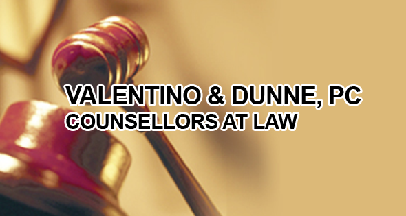Valentino & Dunne, PC., Counsellors at Law